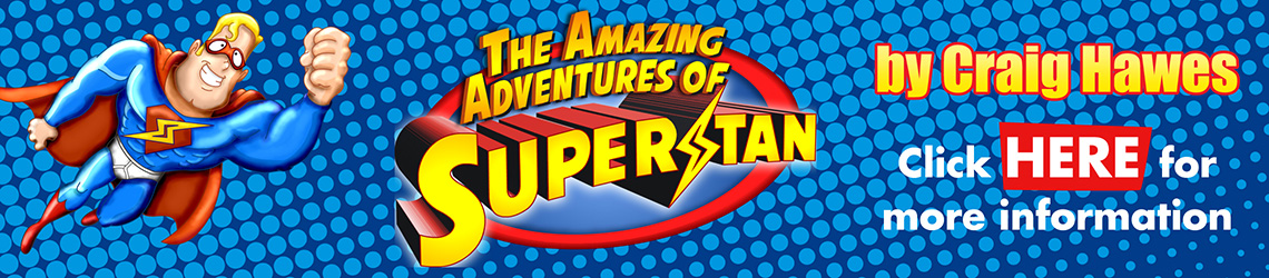 The Amazing Adventures of Superstan by Craig Hawes