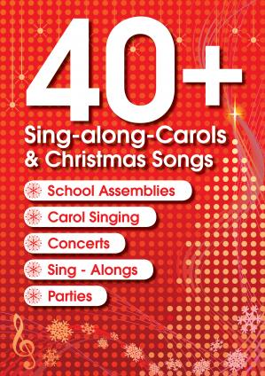 40+ Sing Along Carols & Christmas Songs  Cover