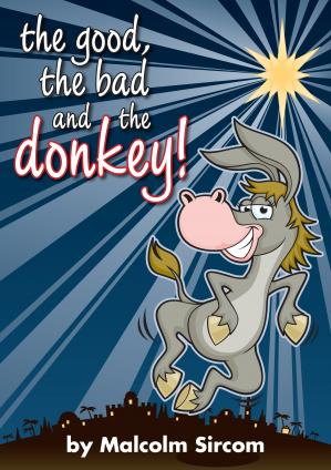 The Good, The Bad And The Donkey (Nativity) Cover