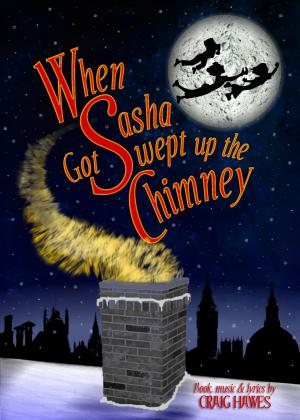 When Sasha Got Swept Up The Chimney Cover