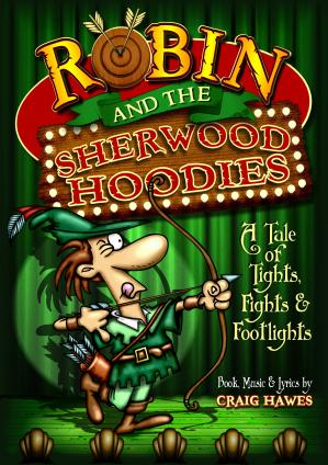 Robin And The Sherwood Hoodies (Upper Junior Production) Cover