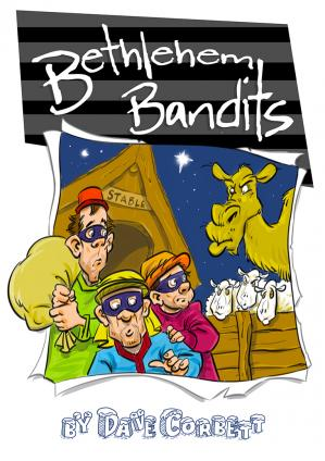 Bethlehem Bandits (Nativity) Cover