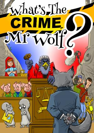 What's The Crime, Mr Wolf? Cover