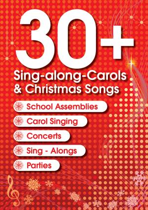 30+ Sing Along Carols & Christmas Songs  Cover