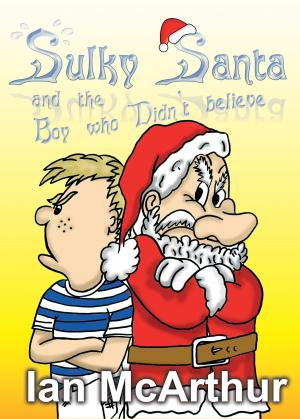 Sulky Santa And The Boy Who Didn't Believe Cover