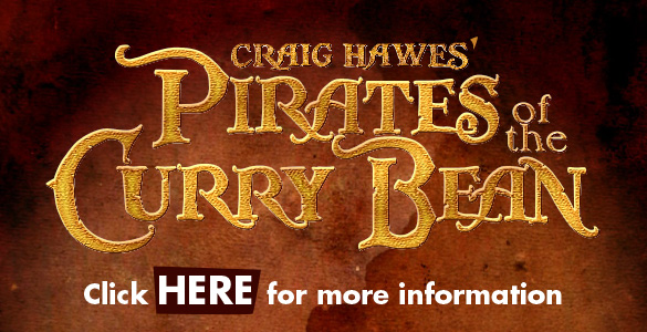 Craig Hawes' Pirates Of The Curry Bean